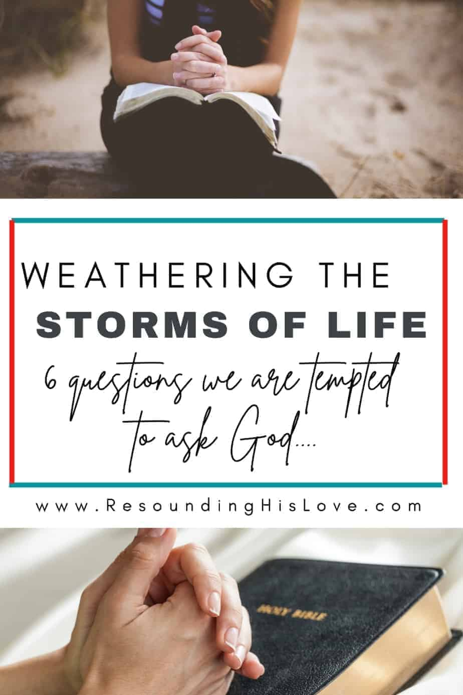 Storms of Life: Do You Question God?