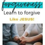 an image of two people grasping hands with text reading Can We Learn to Forgive like Jesus?
