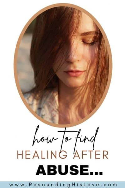 an image of woman wearing a peach shirt with eyes closed and text How to Find Healing after Abuse