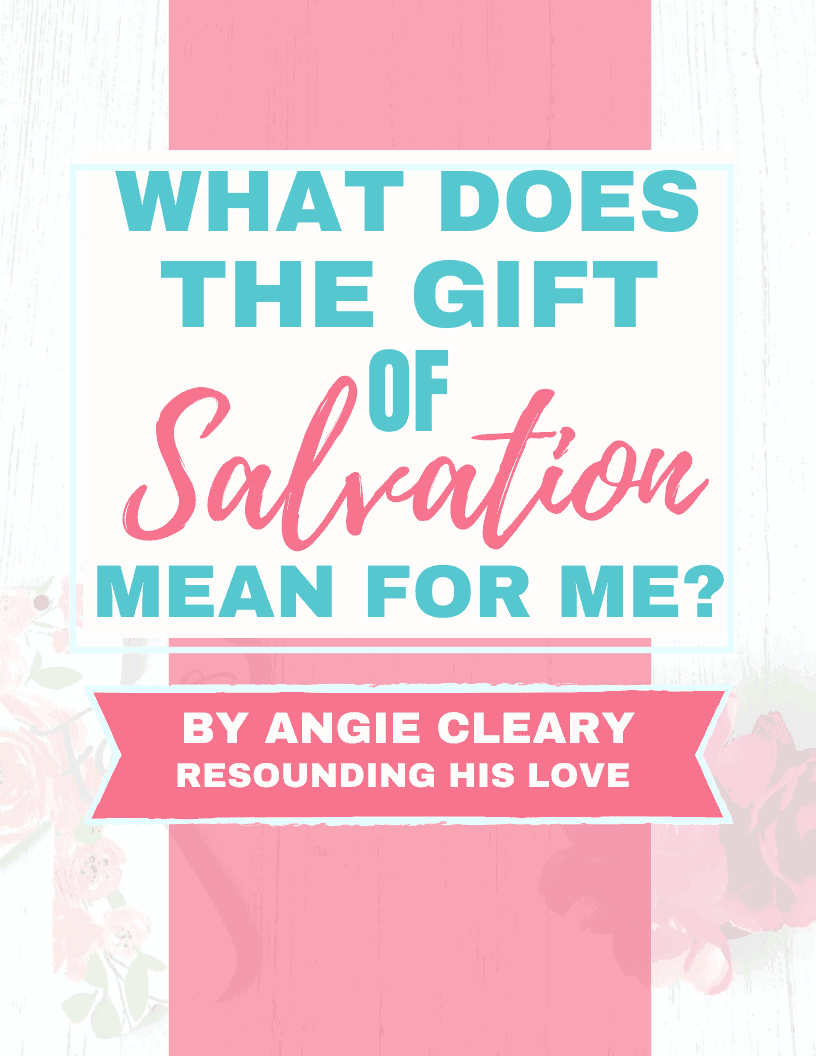 What Does the Free Gift of Salvation Mean?