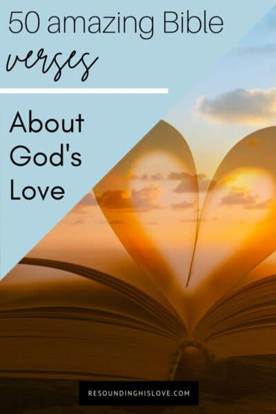 a large opened book making a heart shape with text No Greater Love than This: 50 Bible Verses About God's Love