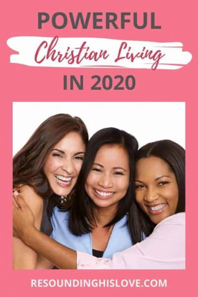 Powerful Christian Living in 2020
