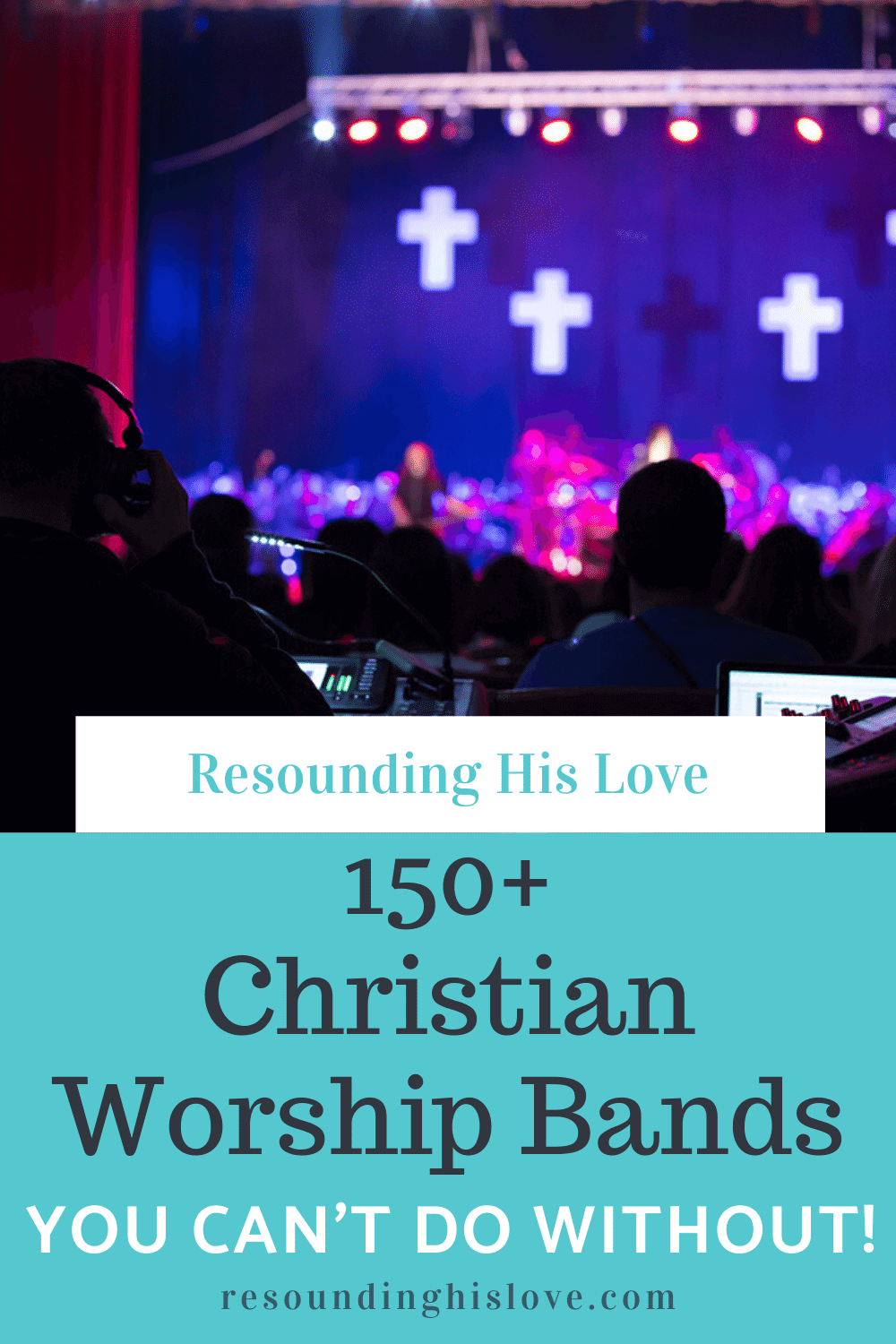 150+ Christian Worship Bands from A-Z