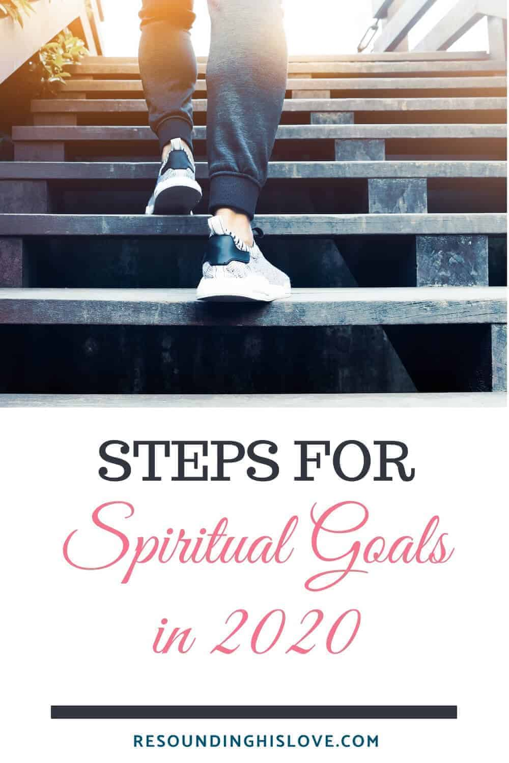 an image of a woman walking up a flight of steps with text reading 5 Steps for Setting Spiritual Goals That Work in 2020