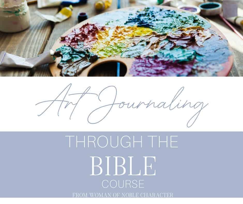Art Journaling Through the Bible
