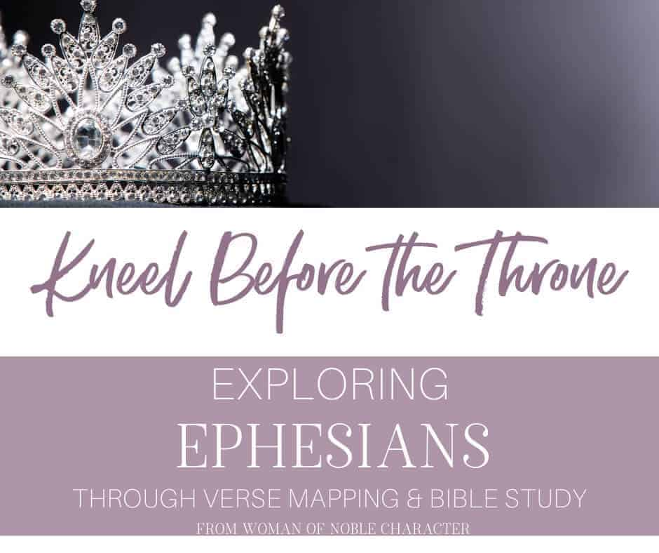 Kneel Before the Throne - Exploring Ephesians