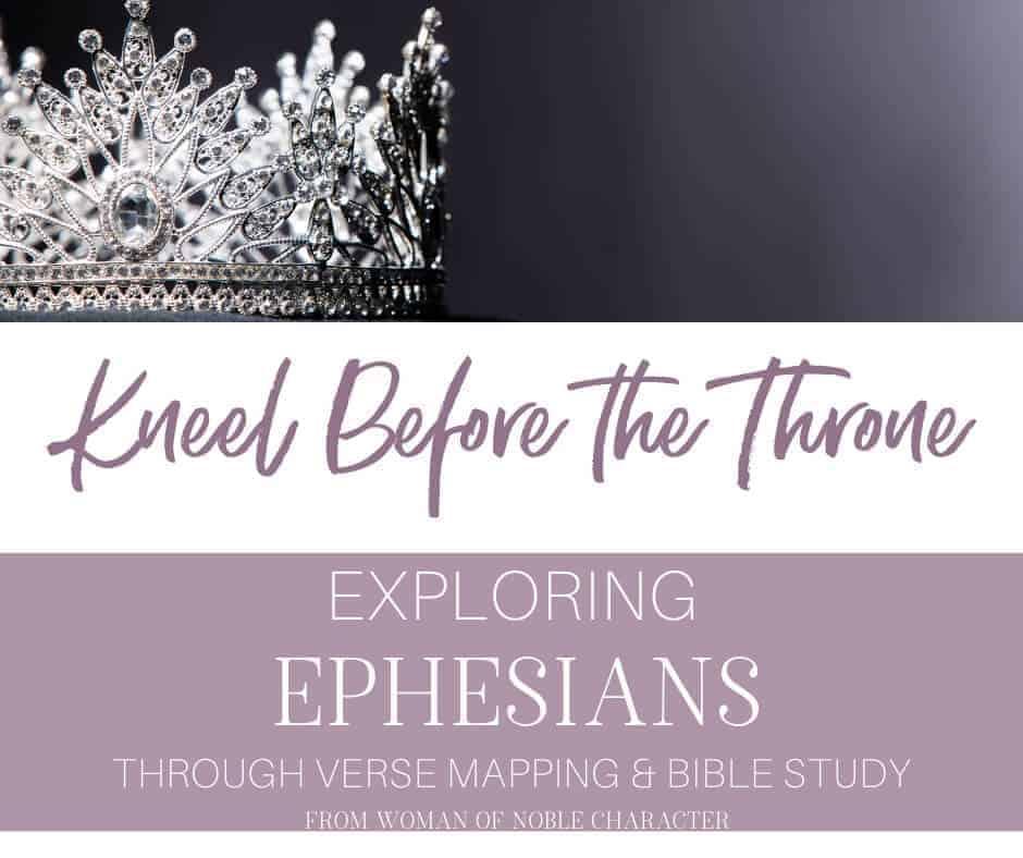 Kneel Before the Throne - Exploring Ephesians