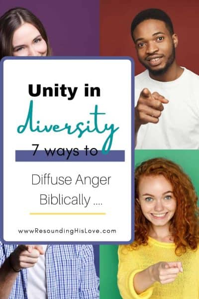 an image of multicolor men and women with text Unity in Diversity: 7 Ways to Diffuse Anger Biblically