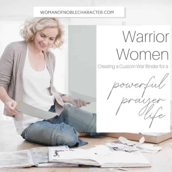 Warrior Women Creating a Custom War Binder