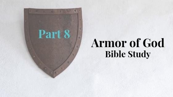 Armor of God Part 8
