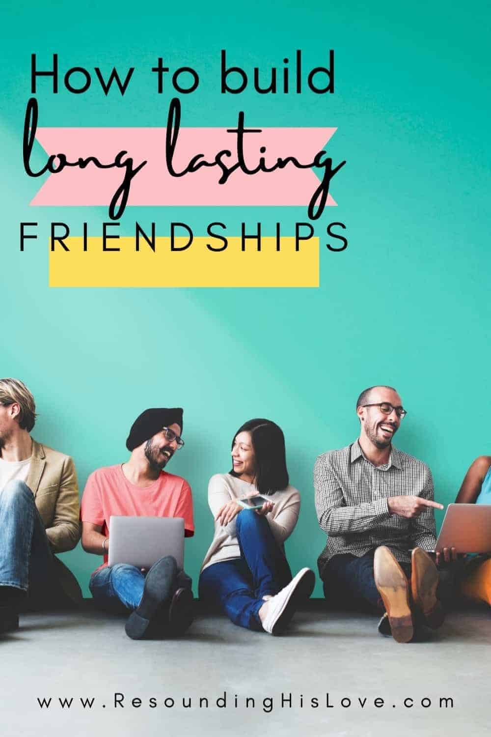 a group of men and women sitting against a teal background with text What Does the Bible Say About Friendship?