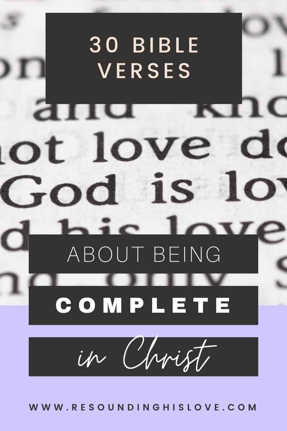 an open bible of scriptures with text 30 Bible Verses About Being Complete in Christ