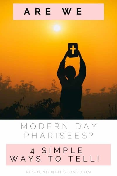 a man holding an image of a cross in a field towards a golden sunset with text Am I a Modern Day Pharisee? Here's How to Tell