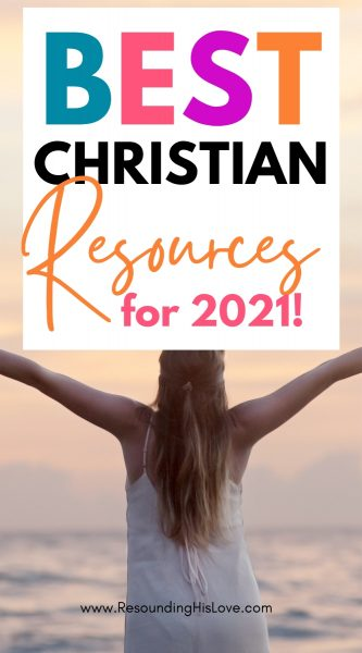 a woman wearing a white dress in front of the ocean arms raised to the shy with text The Best Christian Living Resources for 2021