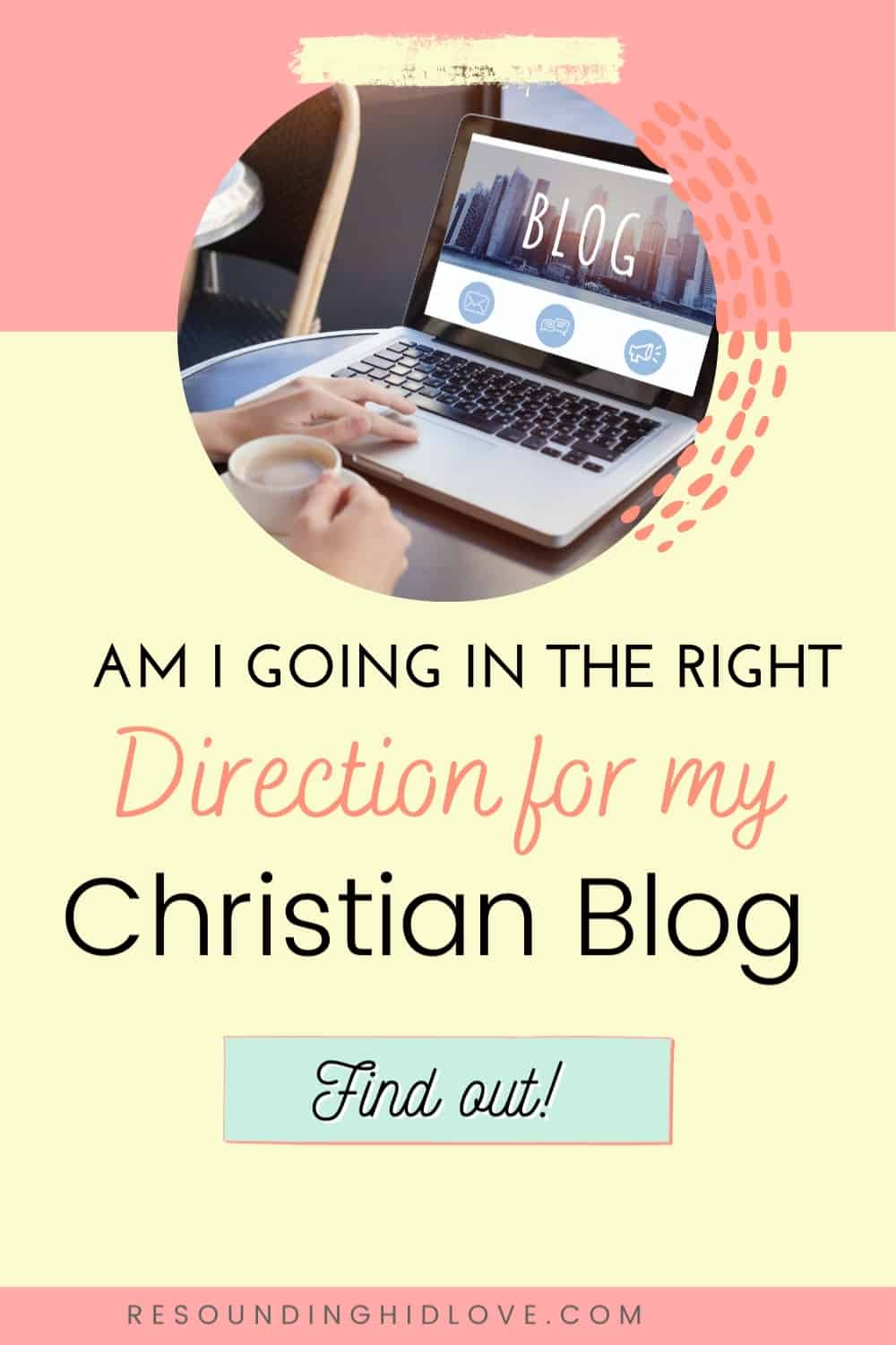 Are YOU Going the Right Direction for Your Christian Blog?