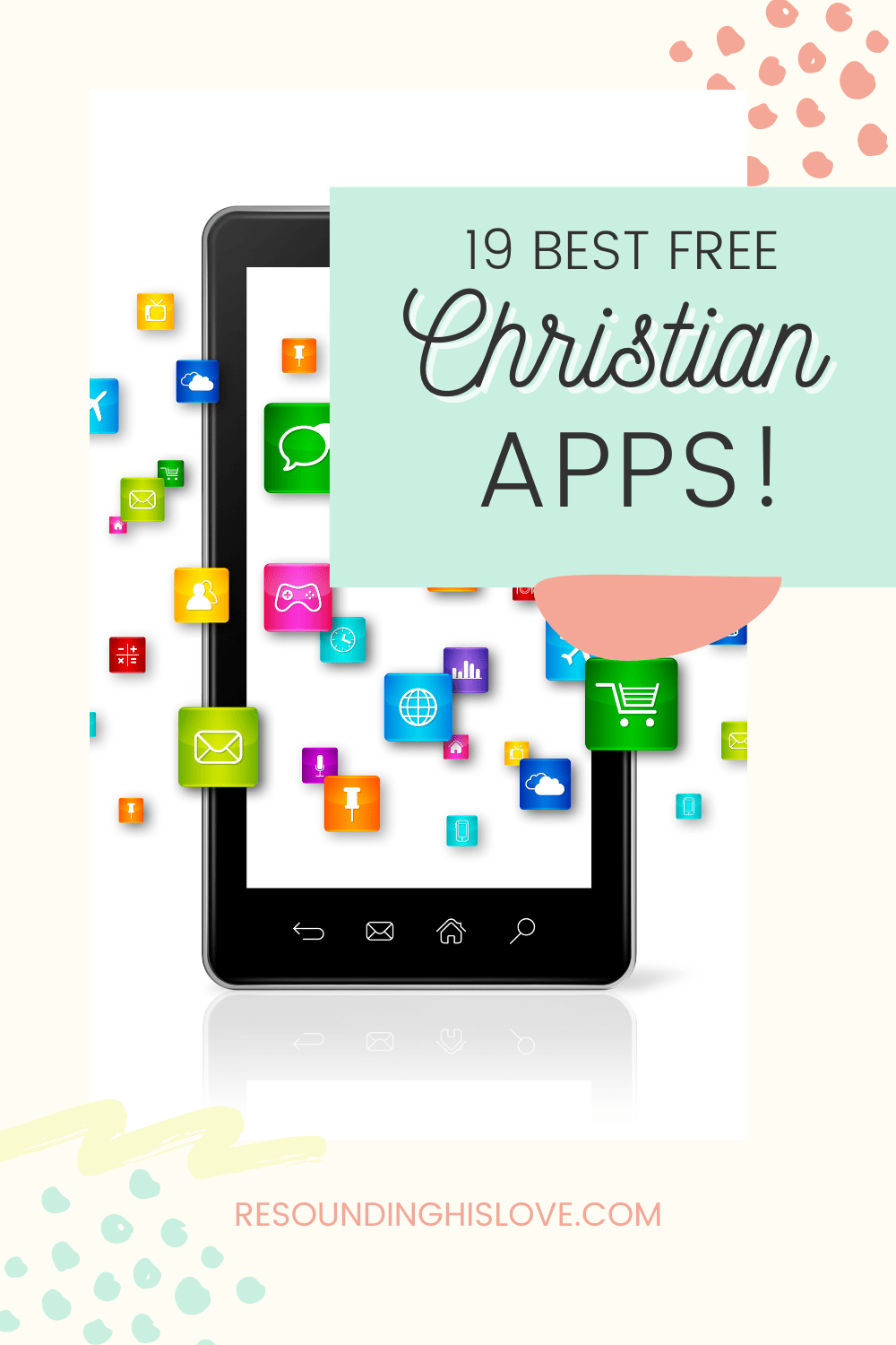 a cell phone displaying various apps with text Best FREE Christian Apps for Women