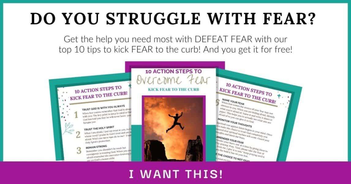 10 Action Steps to Overcome Fear Mini e-Book