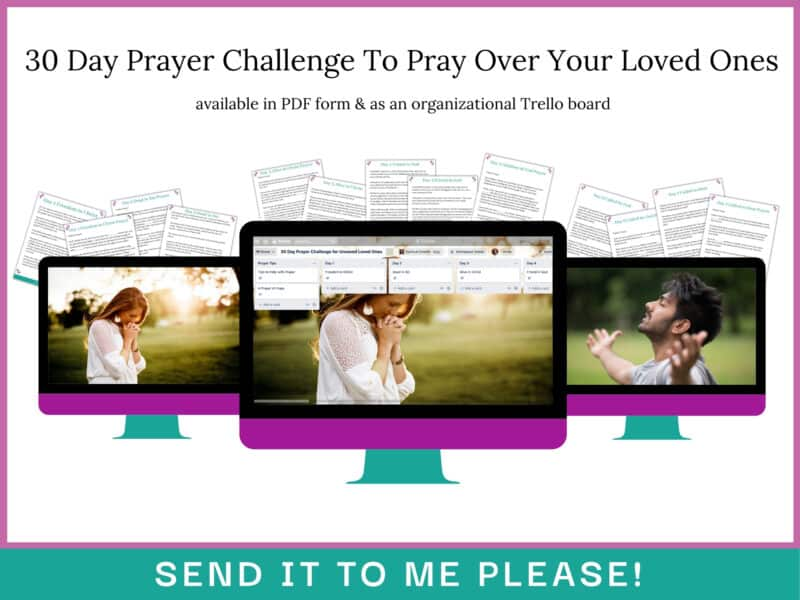 Free Christian Resources: 30 Day Prayer Challenge to Pray Over Your Loved Ones