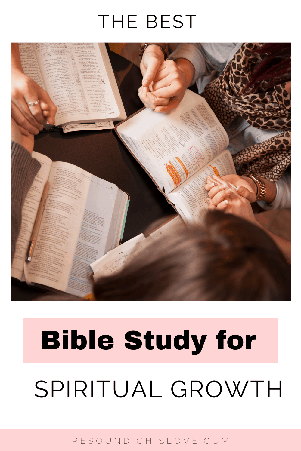 woman holding hands praying with opened bibles doing a bible study with text Bible Studies for Spiritual Growth